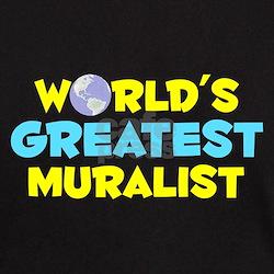 World's Greatest Mural.. (C) T-Shirt
