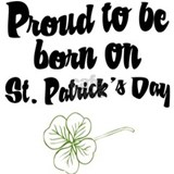 Proud to be Born on St Pats Mug