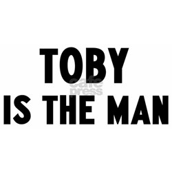 Toby is the man Tee