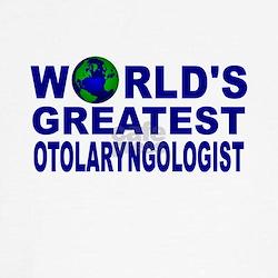 World's Greatest Otolaryngolo T