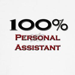 100 Percent Personal Assistant T-Shirt