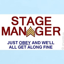 STAGE MANAGER theatre humor OBEY womens light tee