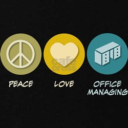 Peace Love Office Managing T