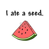 Ate a watermelon seed Maternity