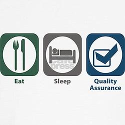 Eat Sleep Quality Assurance T