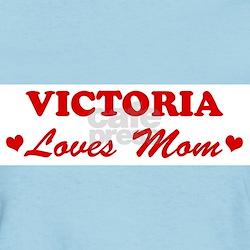 VICTORIA loves mom T-Shirt