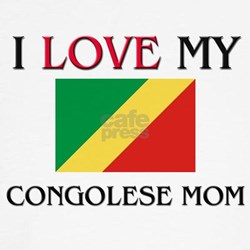 I Love My Congolese Mom T