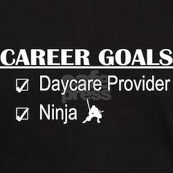 Daycare Provider Career Goals T-Shirt
