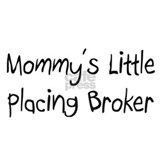 Mommy's Little Placing Broker Mug