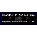 Phantom Phans don't die ~ Mug