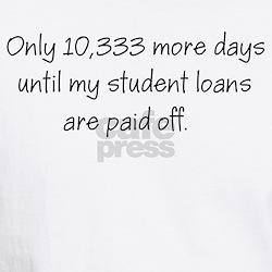 Student Loans Shirt