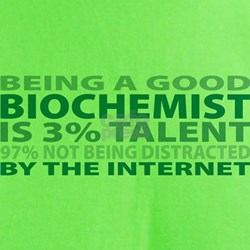 Good Biochemist T-Shirt