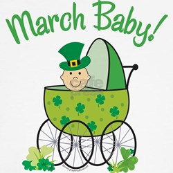 MARCH BABY! (in stroller) Shirt