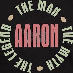Aaron Man Myth Legend T-Shirt