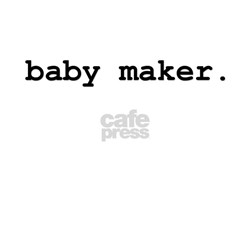 DITH - Baby Maker