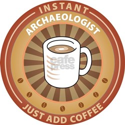 Instant Archaeologist Tee