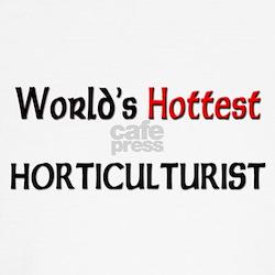 World's Hottest Horticulturist T
