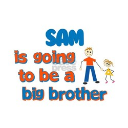 Sam - Big Brother To Be Shirt