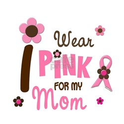 I Wear Pink For My Mom 12 Shirt