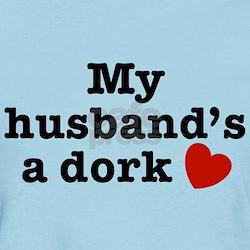 My Husband's a Dork T-Shirt