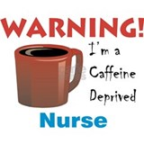 """Caffeine Deprived Nurse"" On Back of Mug"