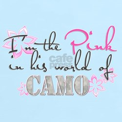 Pink In His World Of Camo T-Shirt