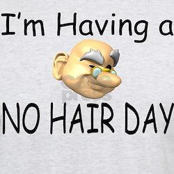 No Hair Day T-Shirt