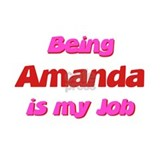 Being Amanda My Job Mug