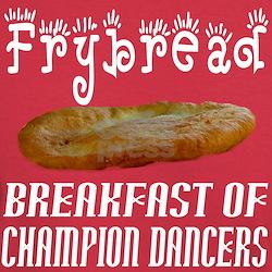 Frybread, Breakfast of Champion Dancers T-Shirt
