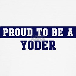 Proud to be Yoder T-Shirt