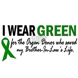 I Wear Green 2 (Brother-In-Law's Life) Shirt