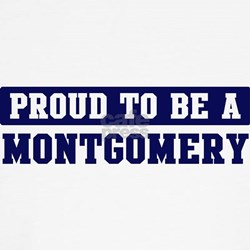 Proud to be Montgomery T-Shirt
