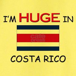 I'd HUGE In COSTA RICO T