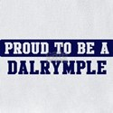 Proud to be dalrymple Baby Bibs