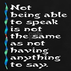 Not Being Able to Speak... Tee