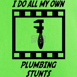 Plumbing Stunts T-Shirt