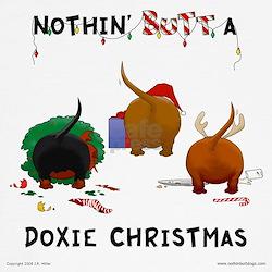Nothin' Butt A Doxie Xmas T
