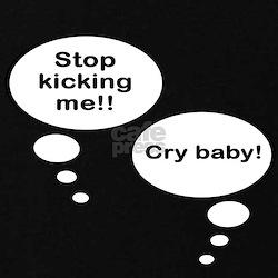 Stop Kicking/Crybaby (Twins)T-Shirt