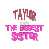 Taylor - The Biggest Sister Coffee Mug