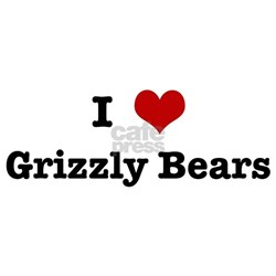 I love Grizzly Bears Shirt