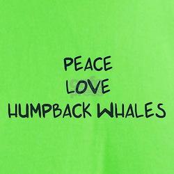 Peace, Love, Humpback Whales T-Shirt