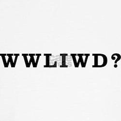 WWLIWD? T