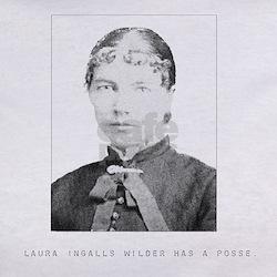 Laura Ingalls Wilder Has a Posse Tee