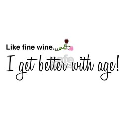 Wine Better With Age Tee