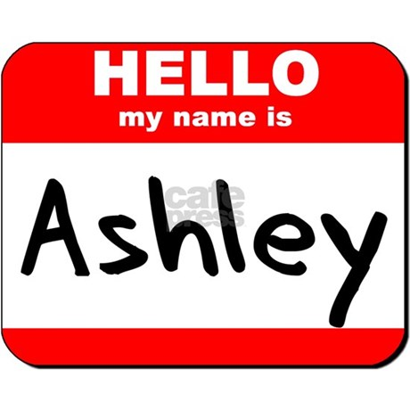 my name is ashley