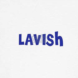 Lavish T