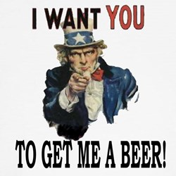 I want you to get me a beer T