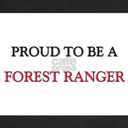 Proud to be a Forest Ranger Shirt