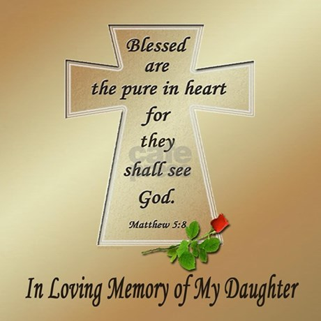 In Loving Memory Of My Daughter Throw Pillow By Memory