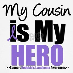 My Cousin is My Hero (HL) Shirt
